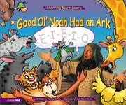 Cover of: Good Ol' Noah Had an Ark | Mark Lowry, Martha Bolton, Russ Harrington