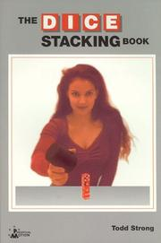 Cover of: The dice stacking book | Todd Strong