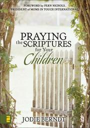 Cover of: Praying the Scriptures for your children