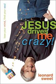 Cover of: Jesus Drives Me Crazy!