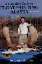 Cover of: Float Hunting Alaska