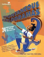 Cover of: Spontaneous melodramas 2 | Doug Fields