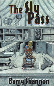 Cover of: The sly pass | Barry Shannon
