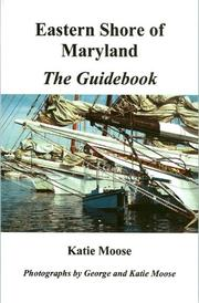 Cover of: Eastern Shore of Maryland The Guidebook | Katie Moose