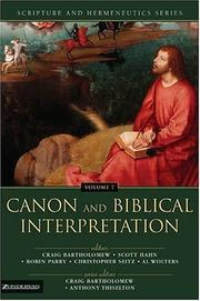Cover of: Canon And Biblical Interpretation (Scripture and Hermeneutics)