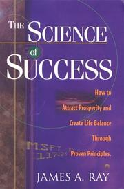 Cover of: The science of success | James A. Ray