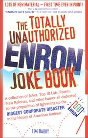 Cover of: The Totally Unauthorized Enron Joke Book | Tim Barry