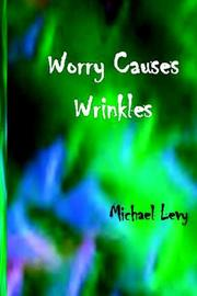 Cover of: Worry Causes Wrinkles