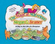 Cover of: The Magical, Marvelous Megan G. Beamer