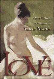 Love by Valerie Martin