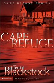 Cover of: Cape Refuge | Terri Blackstock