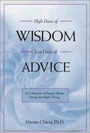 Cover of: High doses of wisdom, low doses of advice