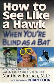 Cover of: How to see like a hawk when you're blind as a bat