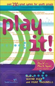 Cover of: Play It! | Wayne Rice