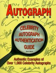 Cover of: The Autograph Collector Celebrity Autograph Authentication Guide
