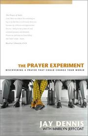 Cover of: Prayer Experiment, The | Jay Dennis