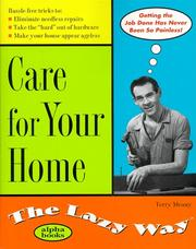 Cover of: Care for Your Home the Lazy Way (The Lazy Way Series) | Terry Meany
