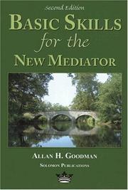 Cover of: Basic skills for the new mediator