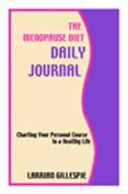 Cover of: The Menopause Diet Daily Journal