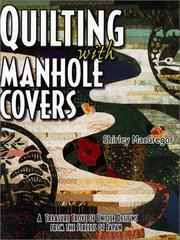 Cover of: Quilting with manhole covers