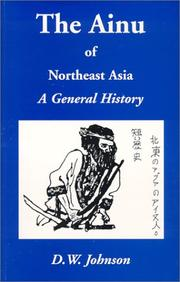 Cover of: The Ainu of Northeast Asia, a general history