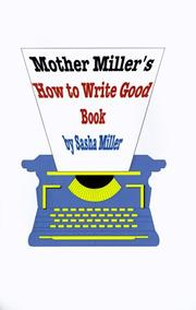 Cover of: Mother Miller's How to Write Good Book