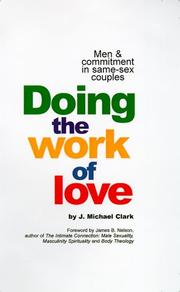 Cover of: Doing the work of love | J. Michael Clark