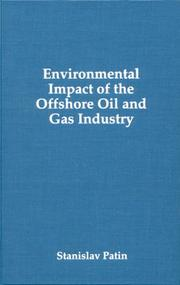 Cover of: Environmental impact of the offshore oil and gas industry