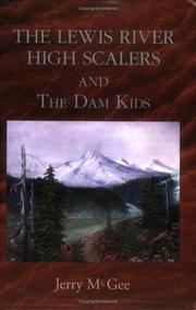 Cover of: The Lewis River Highscalers and the Dam Kids