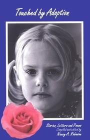 Cover of: Touched by adoption | compiled and edited by Nancy A. Robinson.
