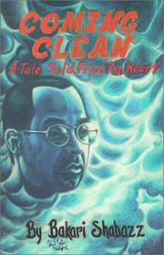 Coming clean by Bakari Shabazz