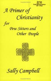 Cover of: A primer of Christianity for pew sitters and other people