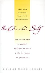 Cover of: The Cherished Self | Michell Morris Spieker