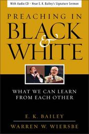 Cover of: Preaching in Black and White | E.K. Bailey