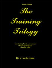 Cover of: The Training Trilogy (Second Edition) | Dick Leatherman