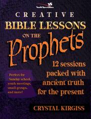Cover of: Creative Bible Lessons on the Prophets