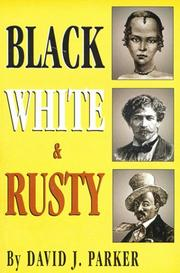 Cover of: Black, white & Rusty | David J. Parker