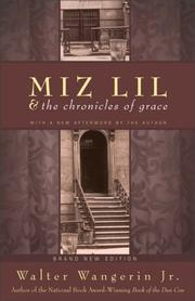 Cover of: Miz Lil and the Chronicles of Grace | Jr., Walter Wangerin