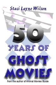 Cover of: 50 Years Of Ghost Movies