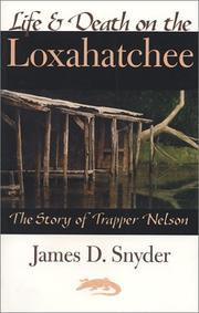 Cover of: Life and Death on the Loxahatchee