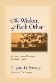 Cover of: The Wisdom of Each Other | Eugene H. Peterson