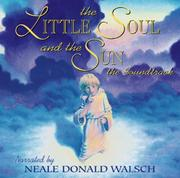 Cover of: The Little Soul and the Sun the Soundtrack
