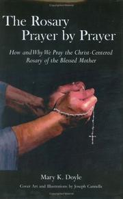 Cover of: The Rosary Prayer by Prayer