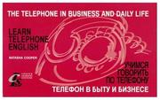 Cover of: The Telephone in Business and Daily Life: [Telefon v bytu i biznese