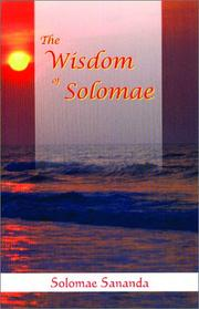 Cover of: The Wisdom of Solomae | Solomae Sananda