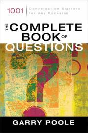 Cover of: The complete book of questions | Garry Poole