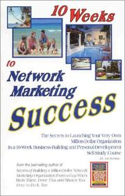 Cover of: 10 Weeks to Network Marketing Success |