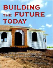 Cover of: Building the future today | John C. Clem