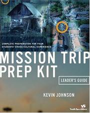 Cover of: Mission Trip Prep Kit Leader