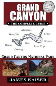 Cover of: Grand Canyon: The Complete Guide | James Kaiser